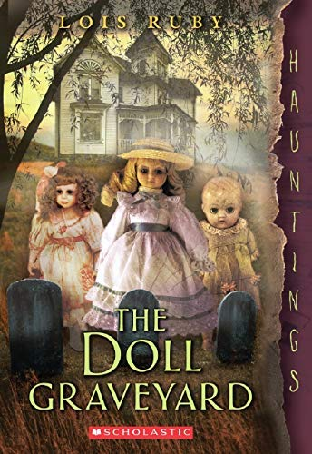 [ The Doll Graveyard (Hauntings) By Ruby, Lois ( Author ) Paperback 2014 ]