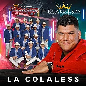 La Colaless (feat. La Brissa)