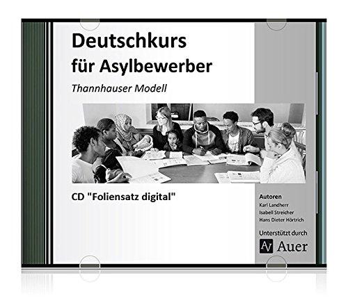 Foliensatz Digital Deutschkurs für Asylbewerber: Thannhauser Modell (Alle Klassenstufen)