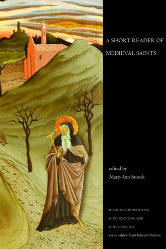 A Short Reader of Medieval Saints (Readings in Medieval Civilizations and Cultures)