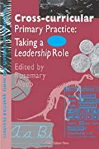 Cross-Curricular Primary Practice (Handbook for Students and Newly Qualified Teachers)