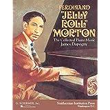 Ferdinand 'Jelly-Roll' Morton: The Collected Piano Music