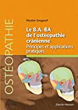 Le B.A.-BA de l'ostéopathie crânienne - Principes et applications pratiques