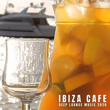 Ibiza Cafe Deep Lounge Music 2020