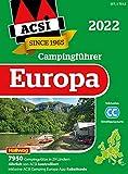 ACSI Campingführer Europa 2022: in 2 Bänden inkl. ACSI CampingCard Ermässigungskarte und ACSI Camping Europa-App Rabattcode