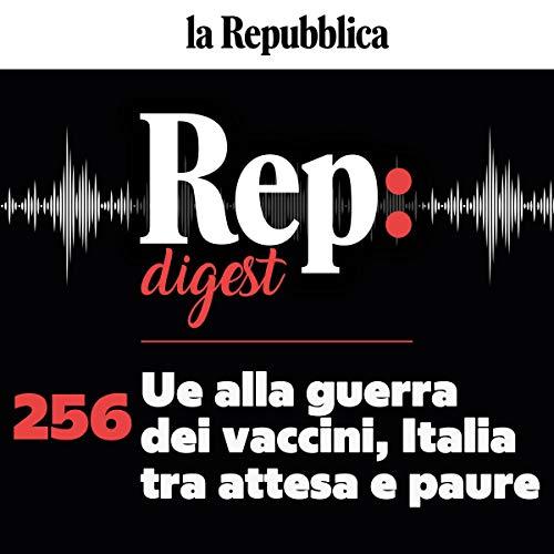 Couverture de Ue alla guerra dei vaccini, Italia tra attesa e paure