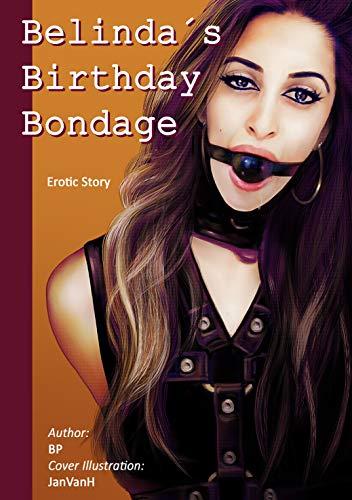Belinda's Birthday Bondage (English Edition)