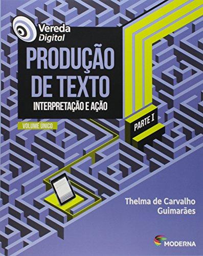 Vereda Digital. Produção de Texto