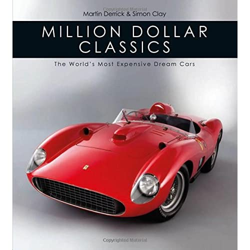 Million Dollar Cars >> Million Dollar Classics The World S Most Expensive Cars