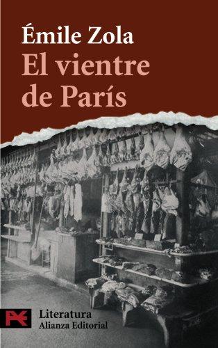 El vientre de París (El libro de bolsillo - Literatura)