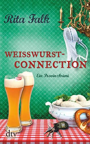 Weißwurstconnection: Der achte Fall für den Eberhofer, Ein Provinzkrimi (Franz Eberhofer 8)
