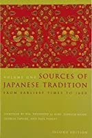 Sources of Japanese Tradition, Volume One: From Earliest Times to 1600 by Wm. Theodore de Bary Carol Gluck Arthur Tiedemann(2002-04-15)