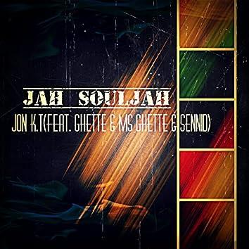 Jah SoulJah (feat. Ghette, Ms Ghette & Sennid)
