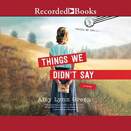 Things We Didn't Say Audiobook By Amy Lynn Green cover art
