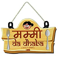 """PACKAGE CONTENT: 1 """"Mummy Da Dhaba"""" Printed Kitchen Door Sign Material: 4mm Medium Density Fiber made out of wooden residual glued under heat and pressure with Stainless Steel Chain Features: Classy Artistic Piece, Anti-Corrosion, Excellent Durabilit..."""