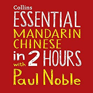 Essential Mandarin Chinese in 2 hours with Paul Noble cover art