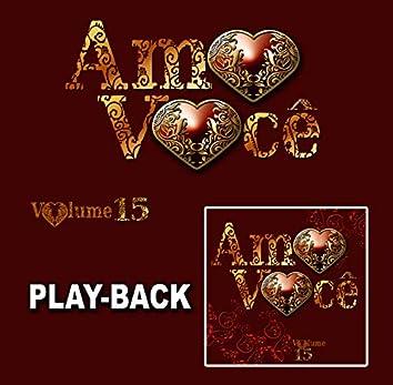 Amo Você Vol. 15 (Playback)