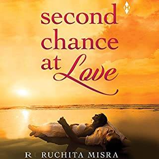 Second Chance at Love                   Written by:                                                                                                                                 Ruchita Misra                               Narrated by:                                                                                                                                 Yeshaswini Channaiah                      Length: 7 hrs and 34 mins     6 ratings     Overall 4.8