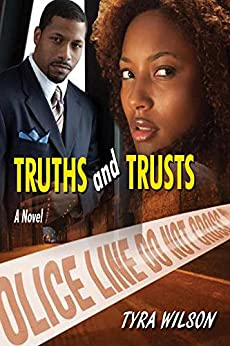 Truths and Trusts by [Tyra Wilson]