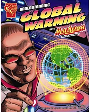 [( Understanding Global Warming with Max Axiom, Super Scientist )] [by: Agnieszka Biskup] [Sep-2007]