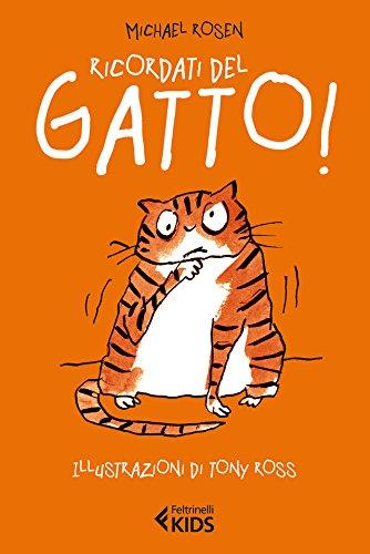 Ricordati del gatto! (Italian Edition)