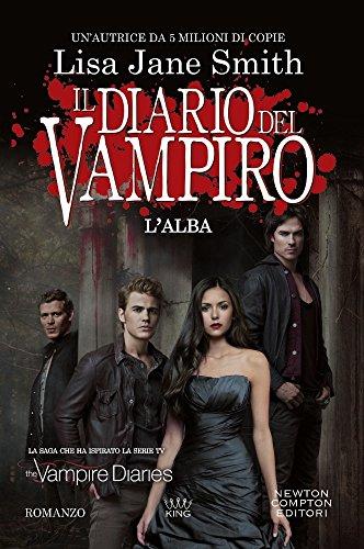 L'alba. Il diario del vampiro