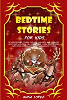 Bedtime Stories for Kids: 25 Meditation stories for kids, children and toddlers. Help your children fall asleep and learn mindfulness. Christmas edition with happy Halloween stories
