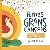 Petites grans cançons - Vol. 1