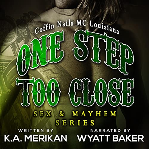 One Step Too Close - Coffin Nails Mc Louisiana cover art