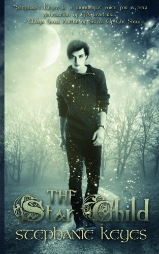 Book: The Star Child by Stephanie Keyes