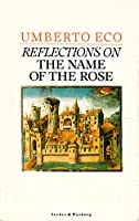 """Reflections on the """"Name of the Rose"""""""