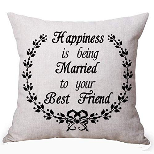 FPDecor Best Gift Creative Black Funny Sweet Inspirational Sayings Happiness Is Being Married To Your Best Friend Cotton Linen Decorative Home Throw Pillow Case Cushion Cover Square 18 X 18 Inches