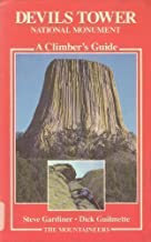Devils Tower National Monument: A Climber's Guide