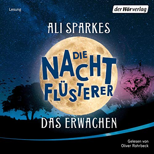 Das Erwachen     Die Nachtflüsterer 1              By:                                                                                                                                 Ali Sparkes                               Narrated by:                                                                                                                                 Oliver Rohrbeck                      Length: 4 hrs and 55 mins     Not rated yet     Overall 0.0