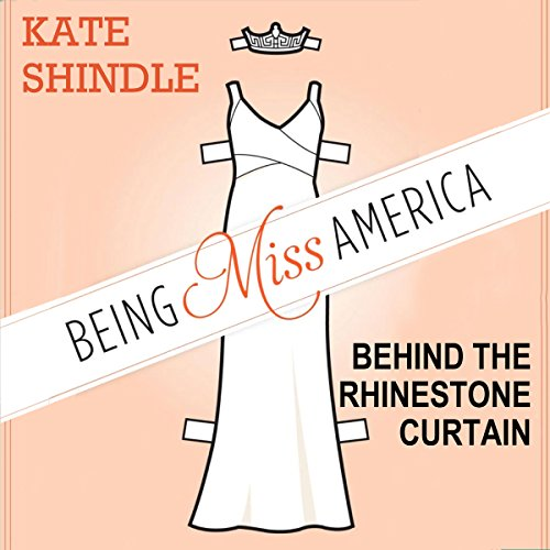 Being Miss America audiobook cover art