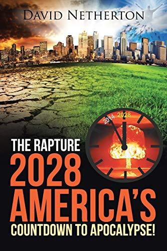 The Rapture 2028: America's Countdown to Apocalypse!