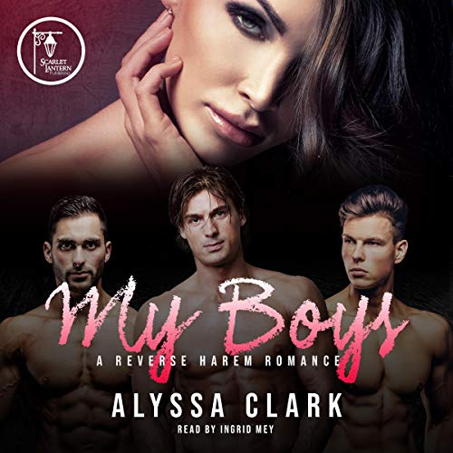 My Boys Audiobook By Alyssa Clark cover art