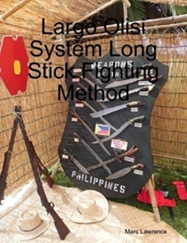 Largo Olisi System Long Stick Fighting Method Book filipino martial arts