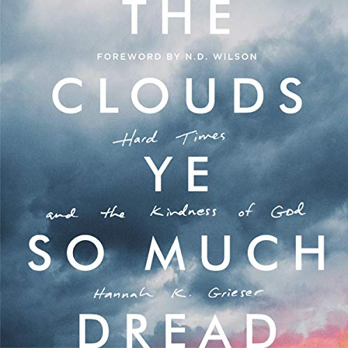 The Clouds Ye So Much Dread audiobook cover art