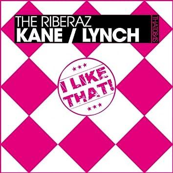 Kane / Lynch