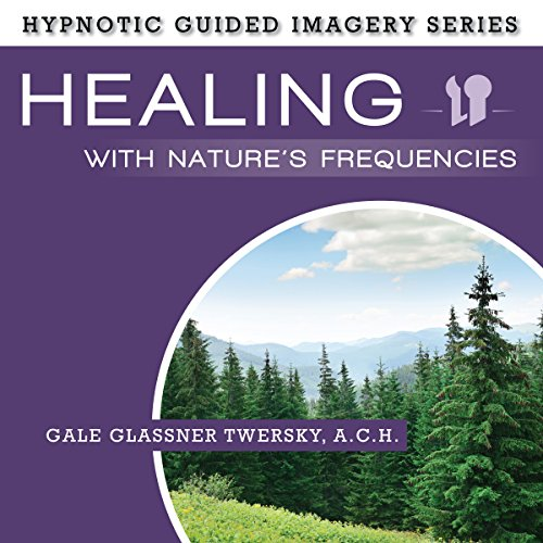 Healing with Nature's Frequencies audiobook cover art