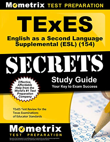 Compare Textbook Prices for TExES English as a Second Language Supplemental ESL 154 Secrets Study Guide: TExES Test Review for the Texas Examinations of Educator Standards 0 Edition ISBN 9781610729192 by TExES Exam Secrets Test Prep Team