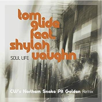 Soul Life (CW's Northern Snake Pit Golden Remix)