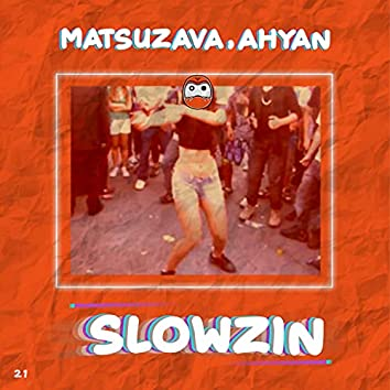 Slowzin