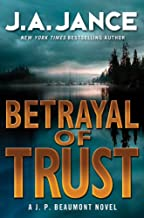 Betrayal of Trust: A J. P. Beaumont Novel