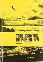 Tres cuentos de Poe en B/N 8426371817 Book Cover