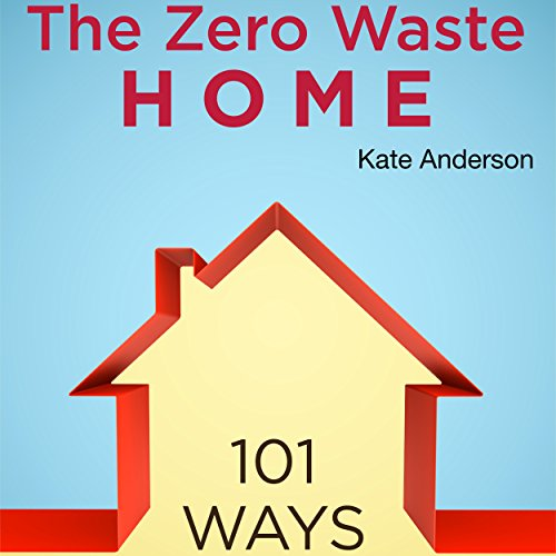 The Zero Waste Home audiobook cover art