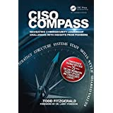 CISO COMPASS: Navigating Cybersecurity Leadership Challenges with Insights from Pioneers (English Edition)