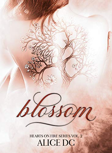 Blossom: Hearts on Fire Series Vol. 2 eBook: DC, Alice, Design ...