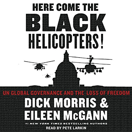 Here Come the Black Helicopters!  audiobook cover art